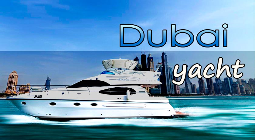 Dubai Yacht Tour, Hire A Private Yacht - Kabayan Southtravels +1 905 789 8333