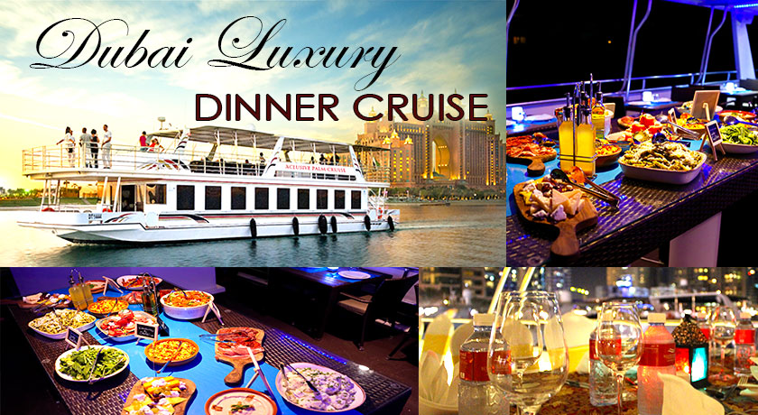 Palm Cruise Dubai Luxury Dinner Cruise - Kabayan Southtravels +1 905 789 8333